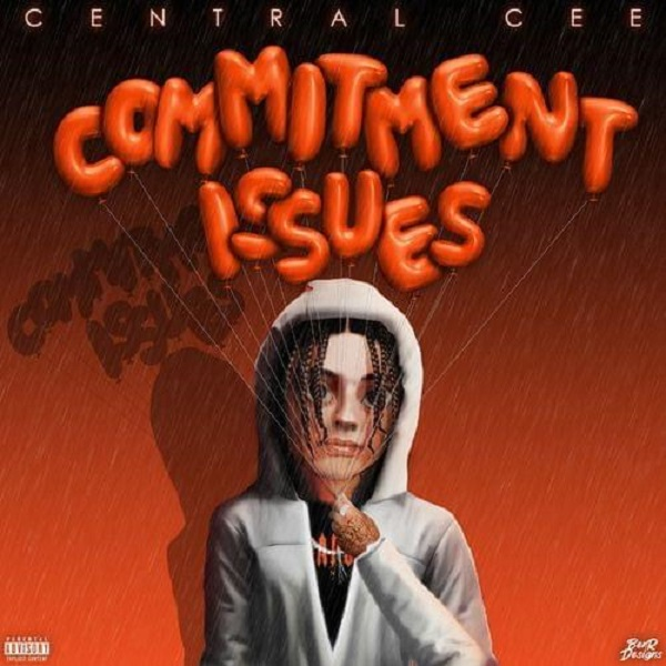 Central Cee Commitment Issues Lyrics